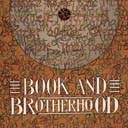 The Book & The Brotherhood